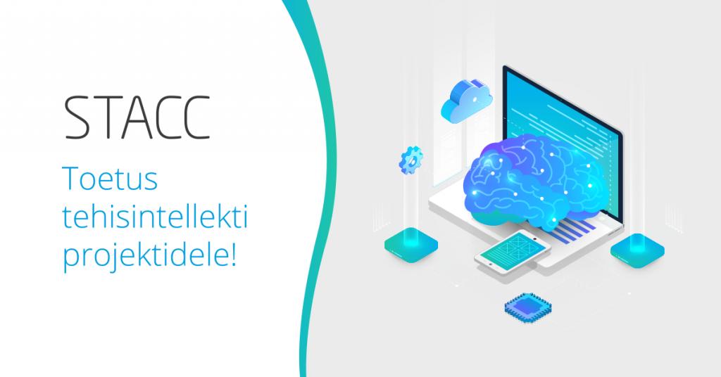 STACC - toetus tehisintellekti projektidele